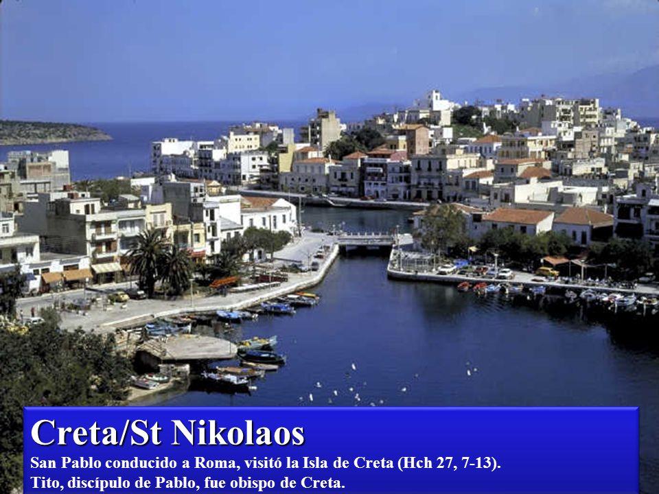 Creta/St Nikolaos San Pablo conducido a Roma, visitó la Isla de Creta (Hch 27, 7-13).