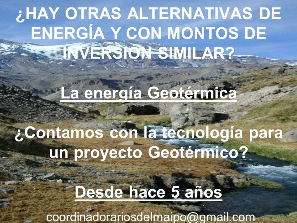 ¿HAY OTRAS ALTERNATIVAS DE ENERGÍA Y CON MONTOS DE INVERSIÓN SIMILAR