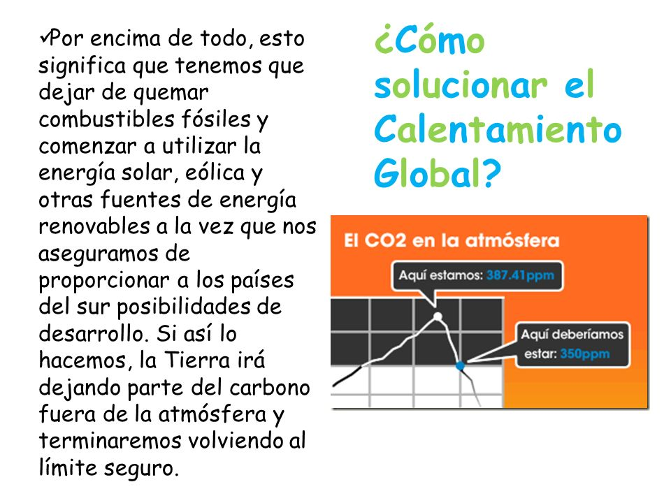 ¿Cómo solucionar el Calentamiento Global