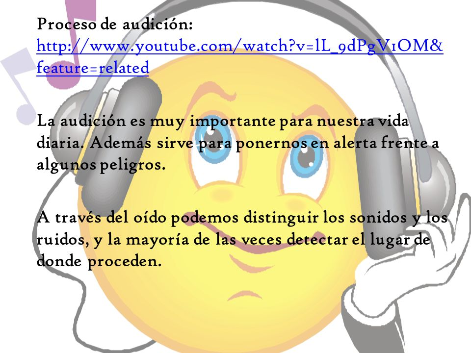 Proceso de audición: http://www. youtube. com/watch
