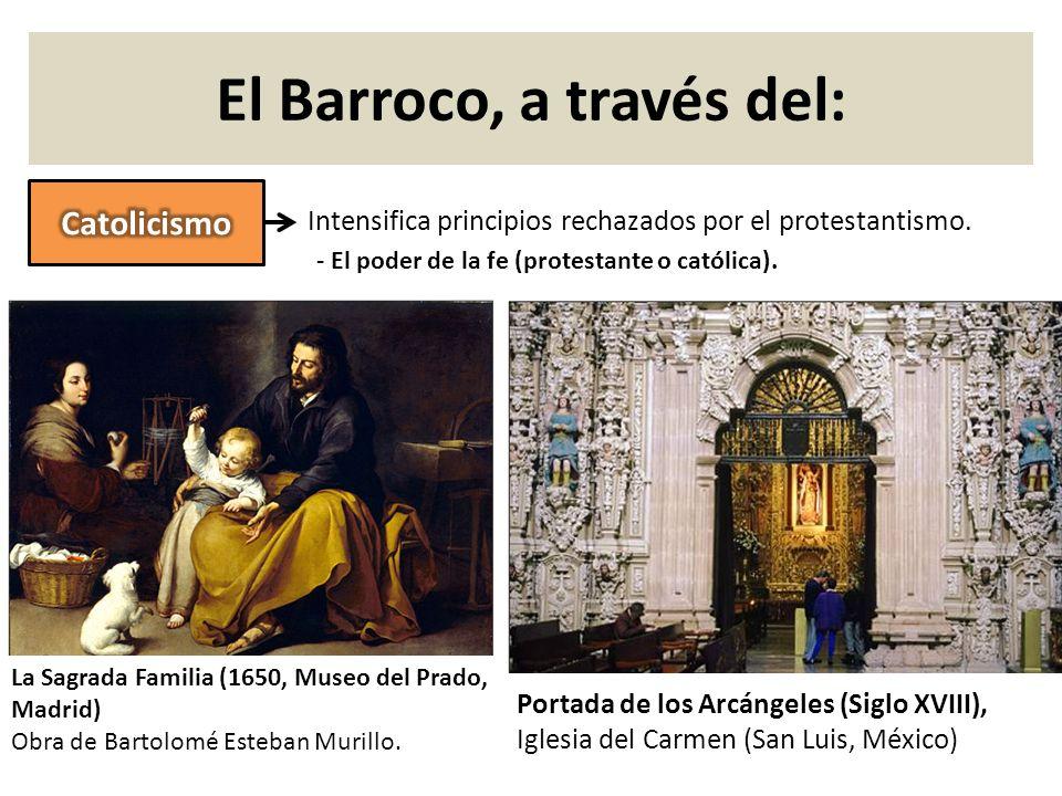 El Barroco, a través del: