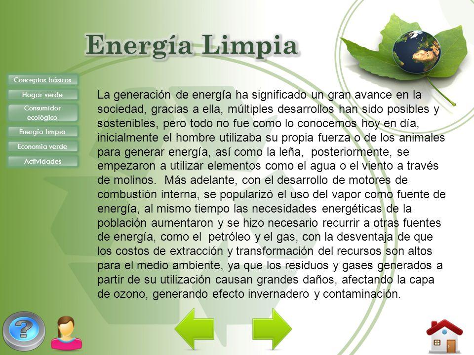 Energía Limpia Conceptos básicos. Hogar verde. Consumidor ecológico. Energía limpia. Economía verde.