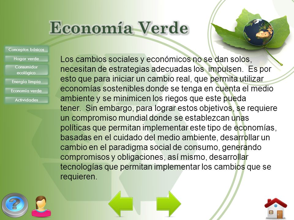 Economía Verde Conceptos básicos. Hogar verde. Consumidor ecológico. Energía limpia. Economía verde.