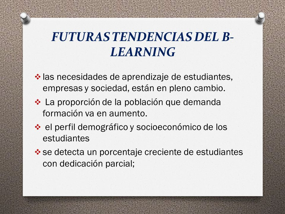 FUTURAS TENDENCIAS DEL B-LEARNING