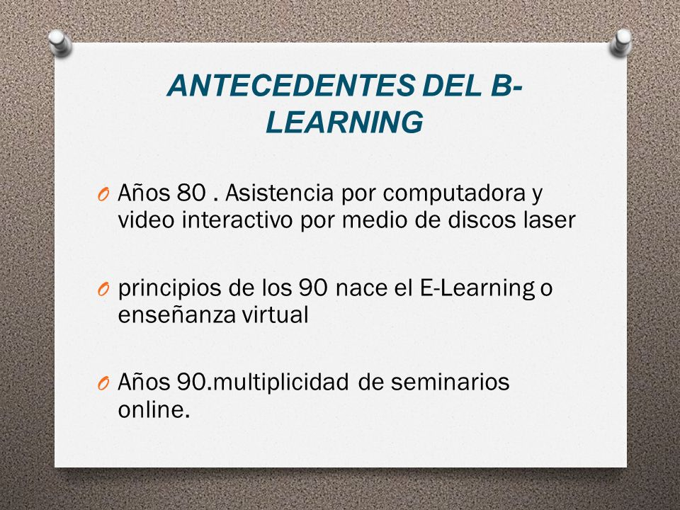 ANTECEDENTES DEL B-LEARNING