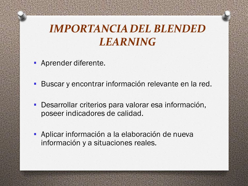IMPORTANCIA DEL BLENDED LEARNING