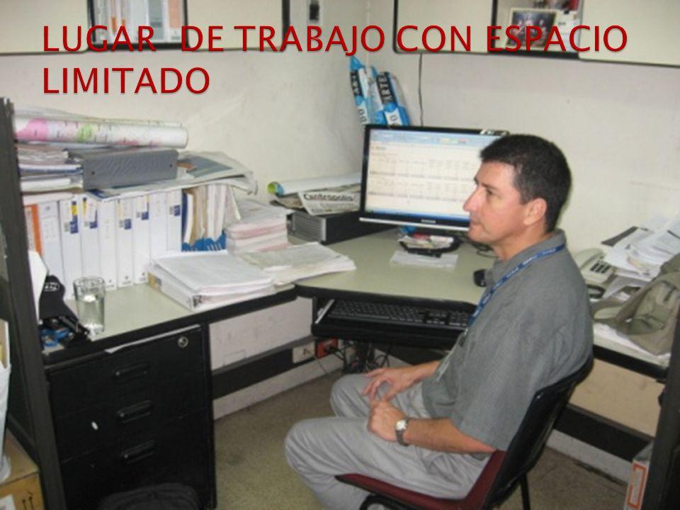 LUGAR DE TRABAJO CON ESPACIO LIMITADO
