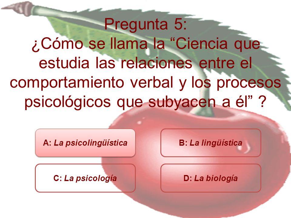 A: La psicolingüística