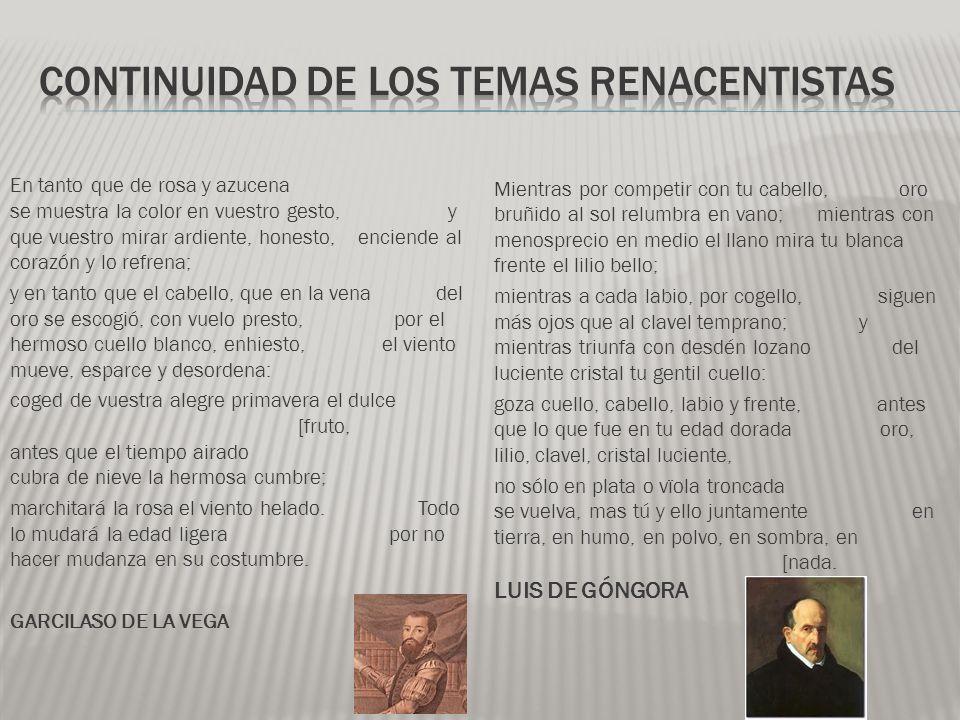 Continuidad de los temas renacentistas