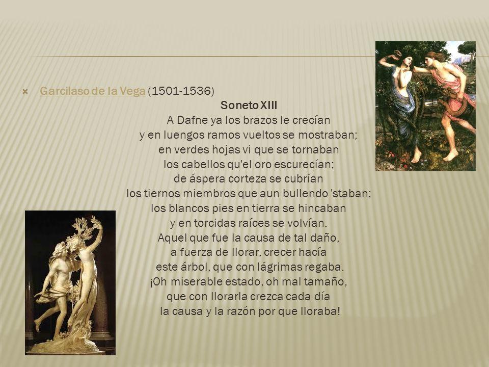 Garcilaso de la Vega (1501-1536) Soneto XIII