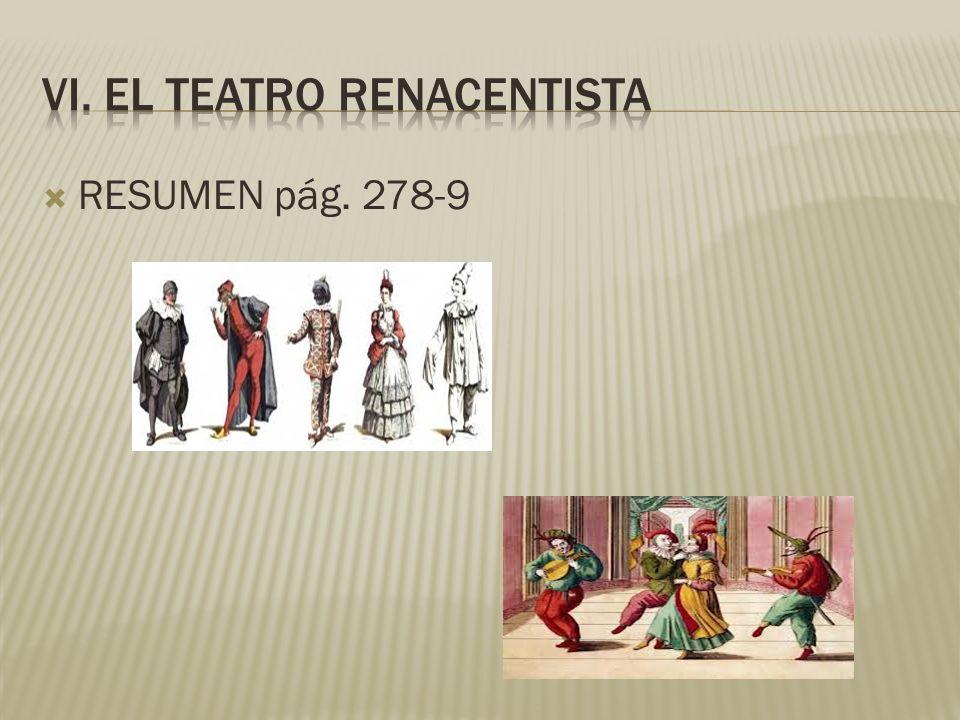 VI. EL TEATRO RENACENTISTA