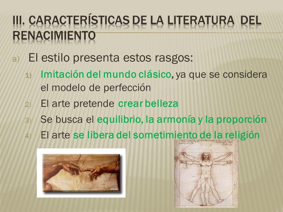 iii. Características de la literatura del renacimiento