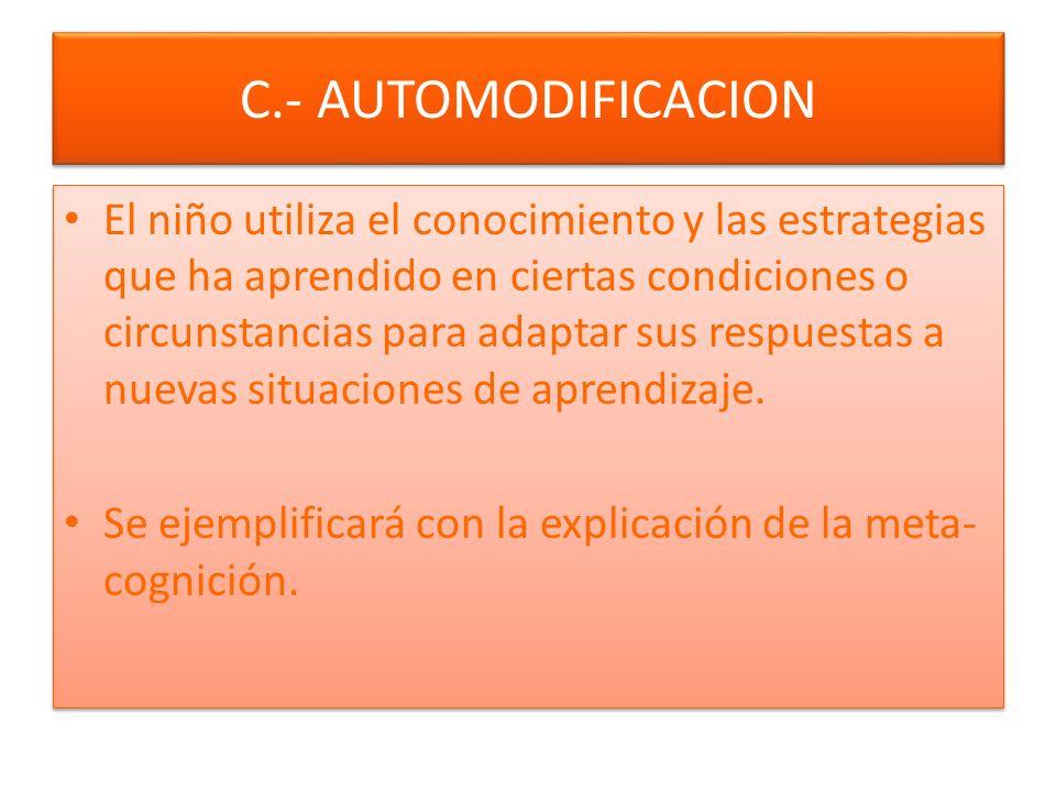 C.- AUTOMODIFICACION