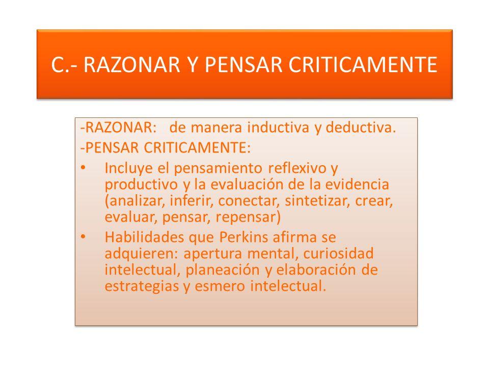 C.- RAZONAR Y PENSAR CRITICAMENTE