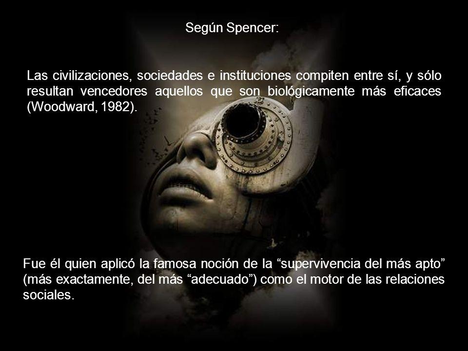 Según Spencer: