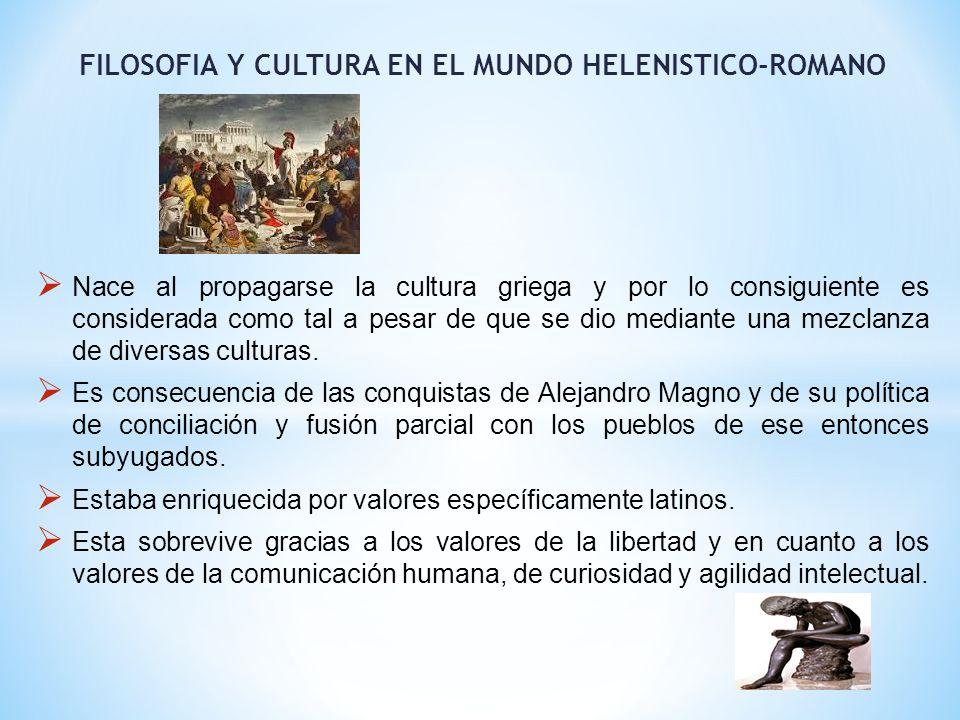 FILOSOFIA Y CULTURA EN EL MUNDO HELENISTICO-ROMANO