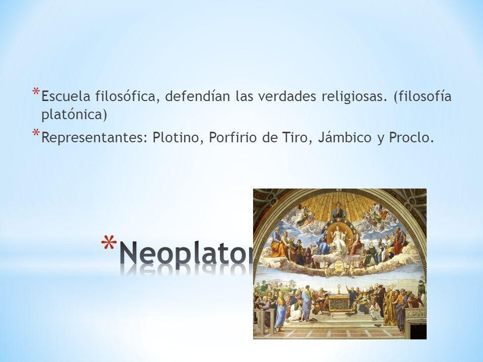 Escuela filosófica, defendían las verdades religiosas
