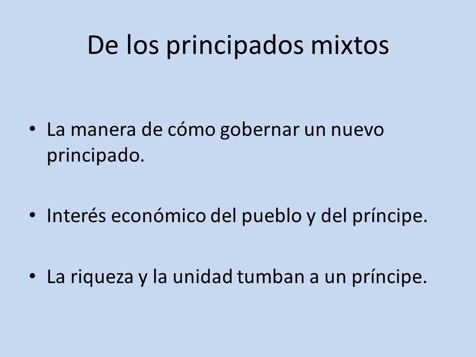 De los principados mixtos