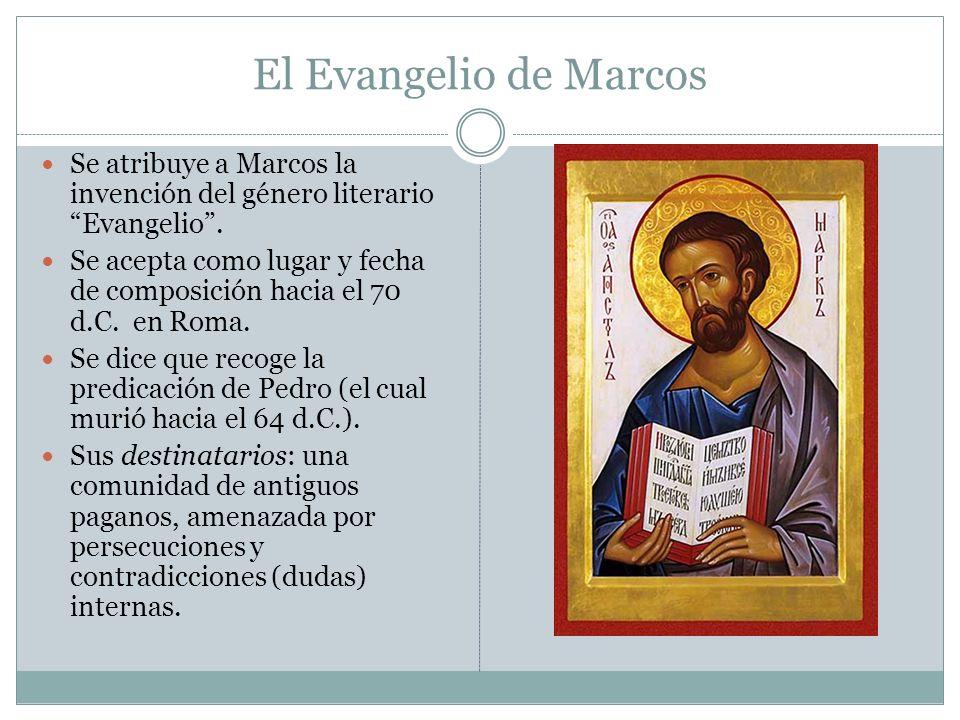 El Evangelio de Marcos Se atribuye a Marcos la invención del género literario Evangelio .