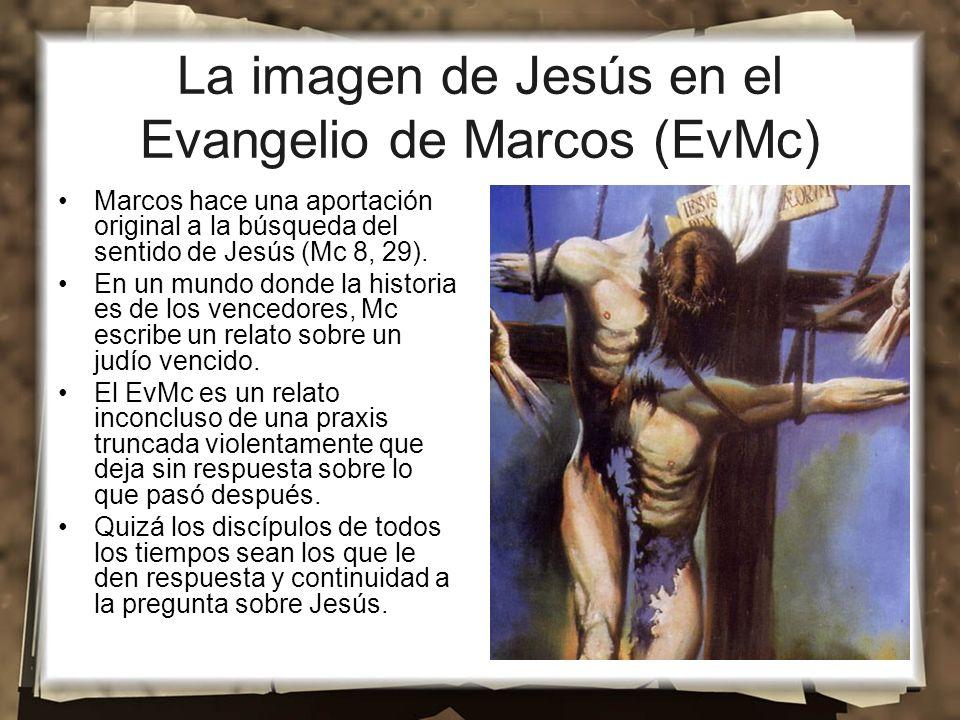 La imagen de Jesús en el Evangelio de Marcos (EvMc)