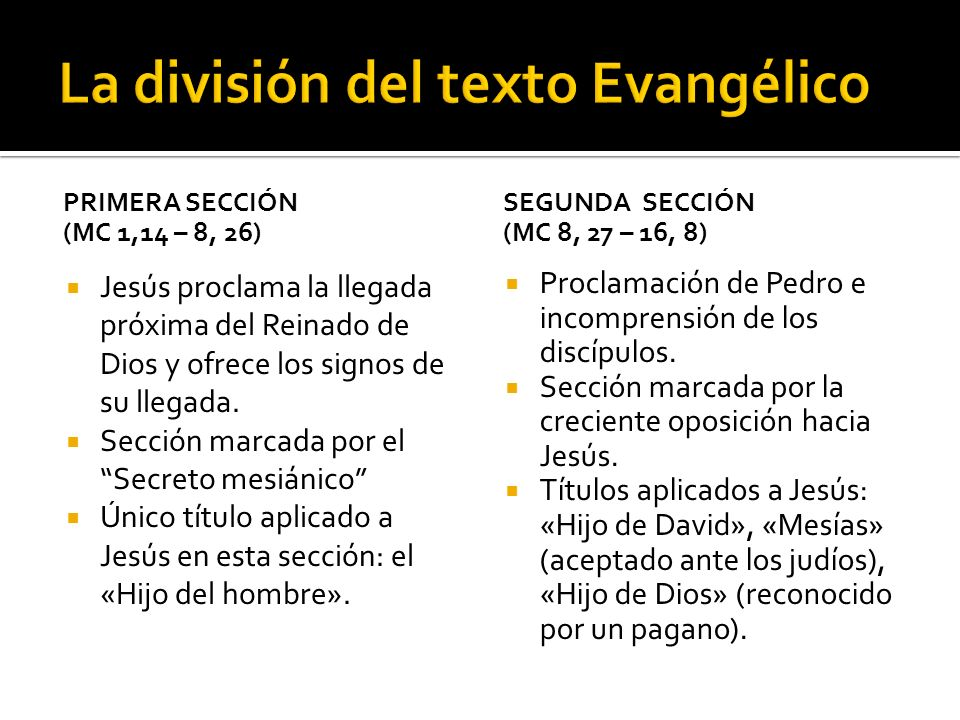 La división del texto Evangélico