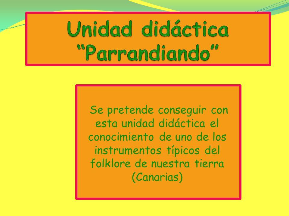 Unidad didáctica Parrandiando