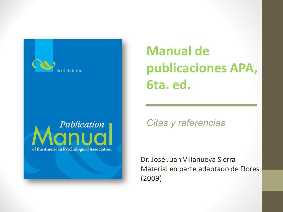 Manual de publicaciones APA, 6ta. ed.