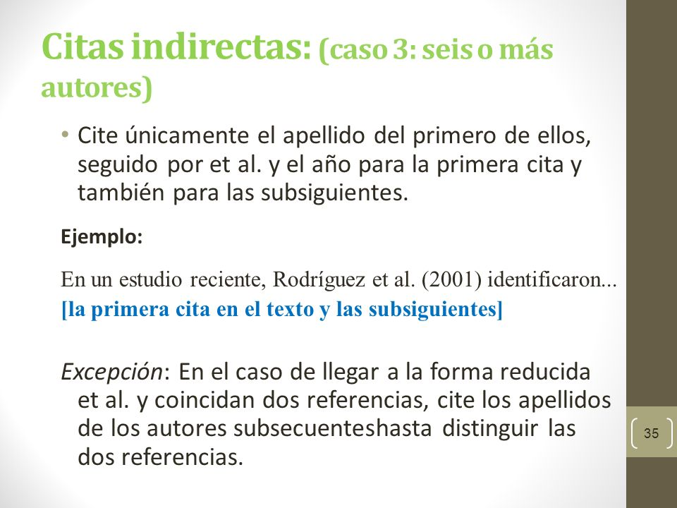 Citas indirectas: (caso 3: seis o más autores)
