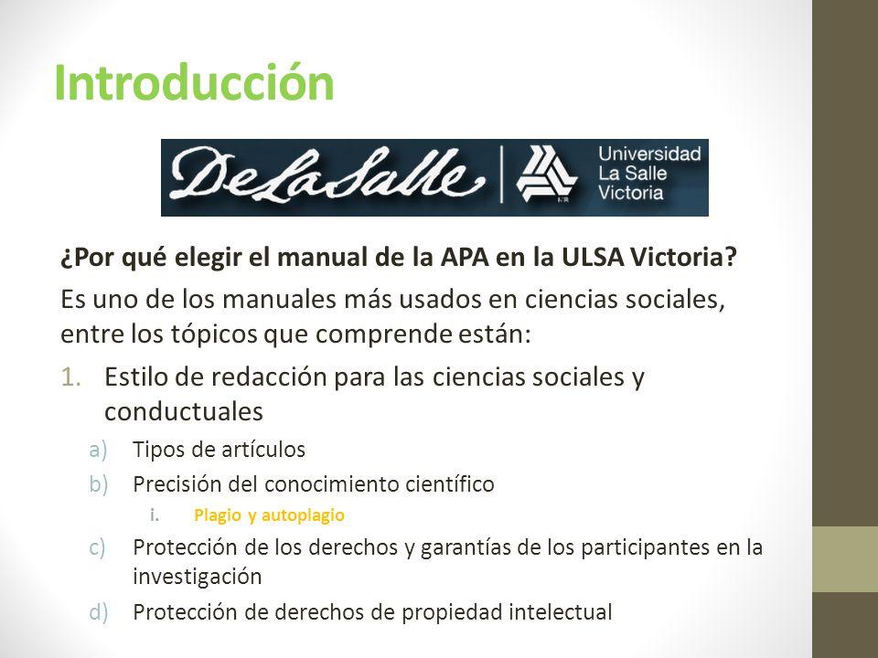 Introducción ¿Por qué elegir el manual de la APA en la ULSA Victoria