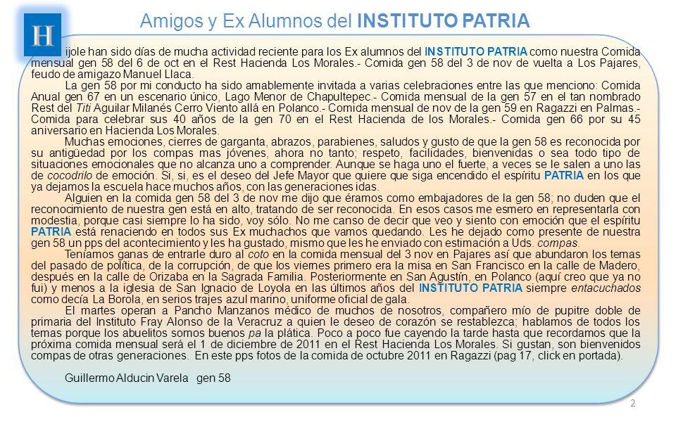 Amigos y Ex Alumnos del INSTITUTO PATRIA