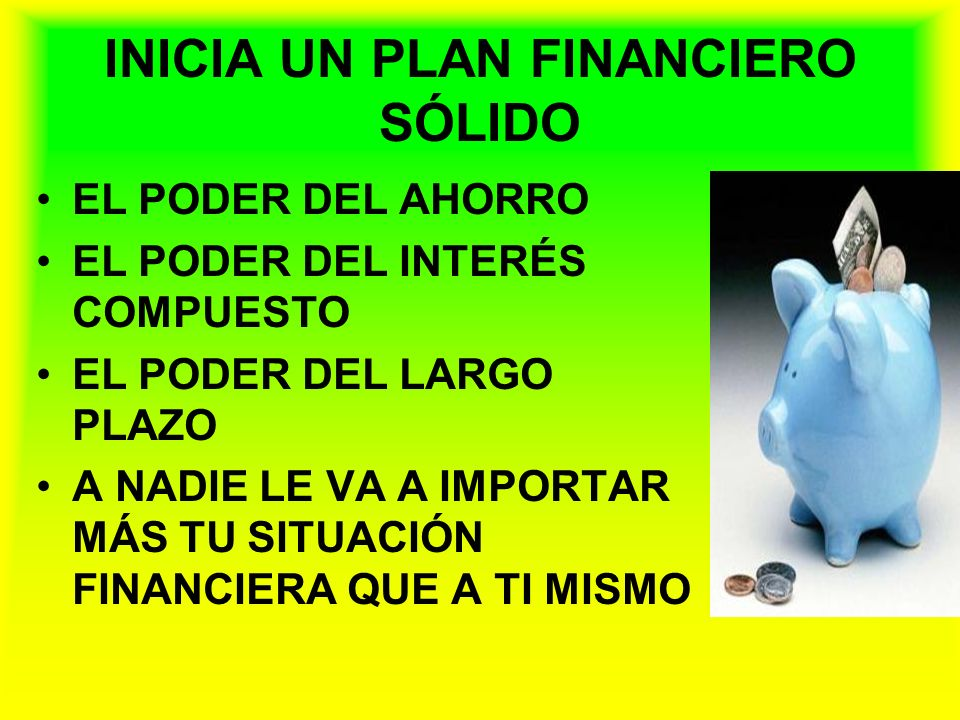 INICIA UN PLAN FINANCIERO SÓLIDO