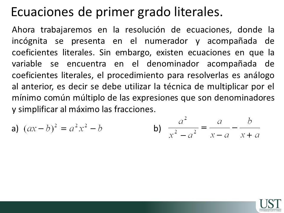 Ecuaciones de primer grado literales.