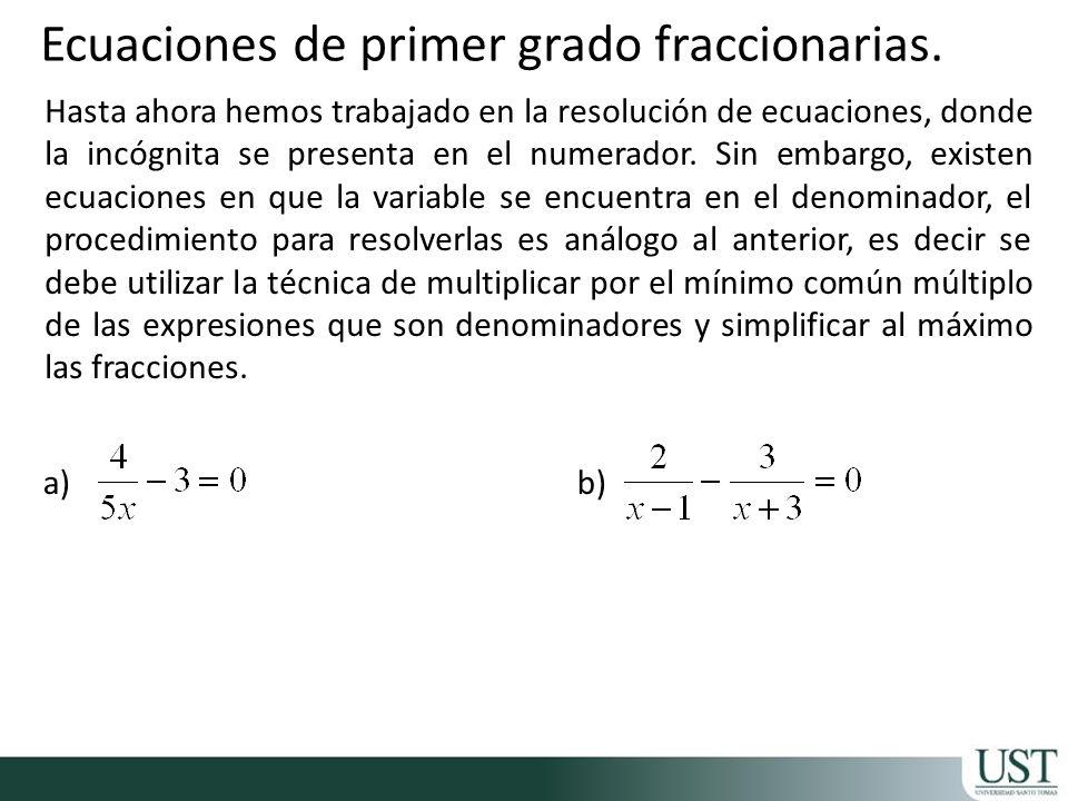Ecuaciones de primer grado fraccionarias.