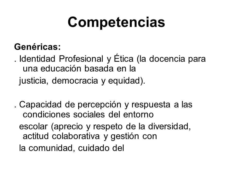 Competencias Genéricas: