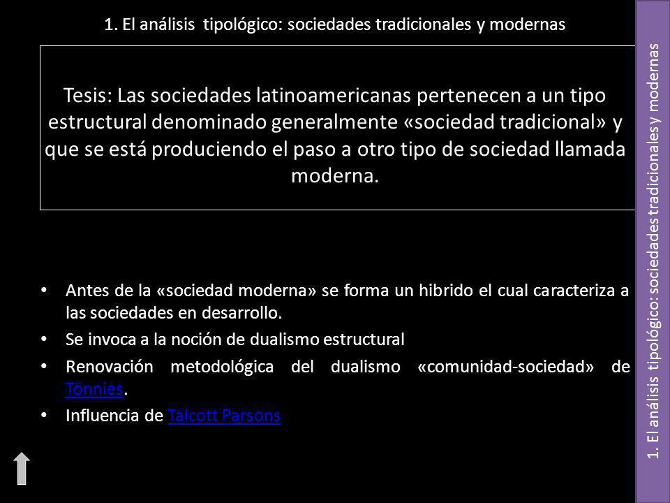 1. El análisis tipológico: sociedades tradicionales y modernas