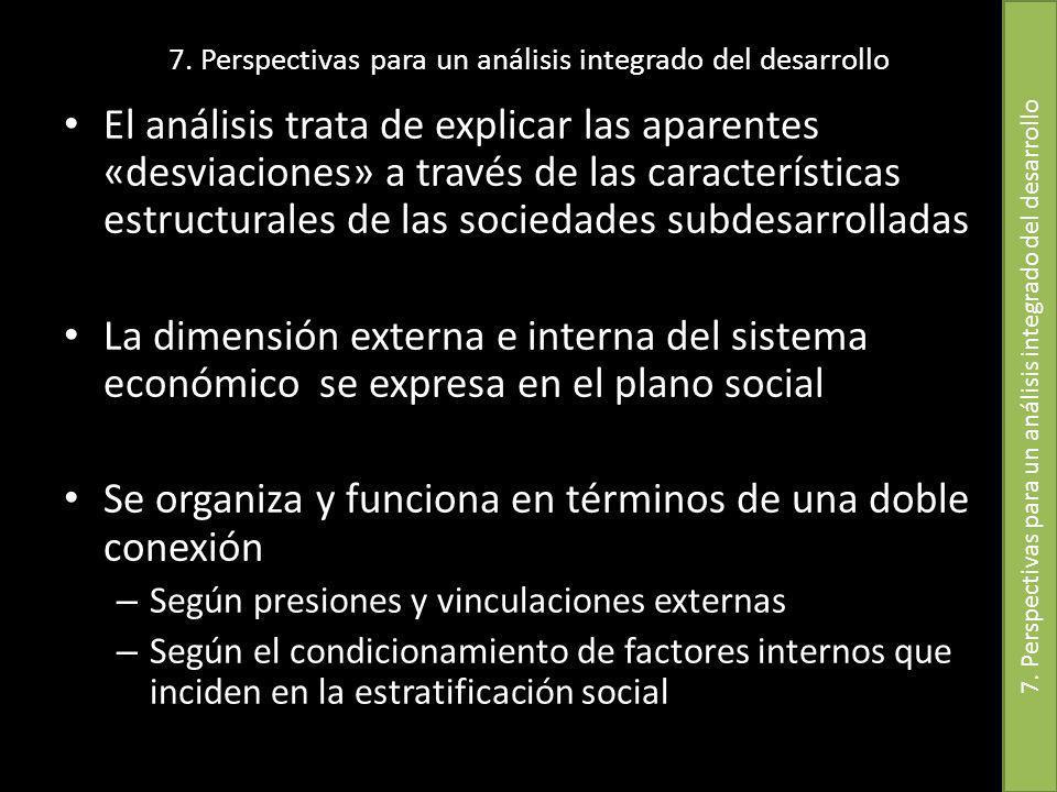 7. Perspectivas para un análisis integrado del desarrollo