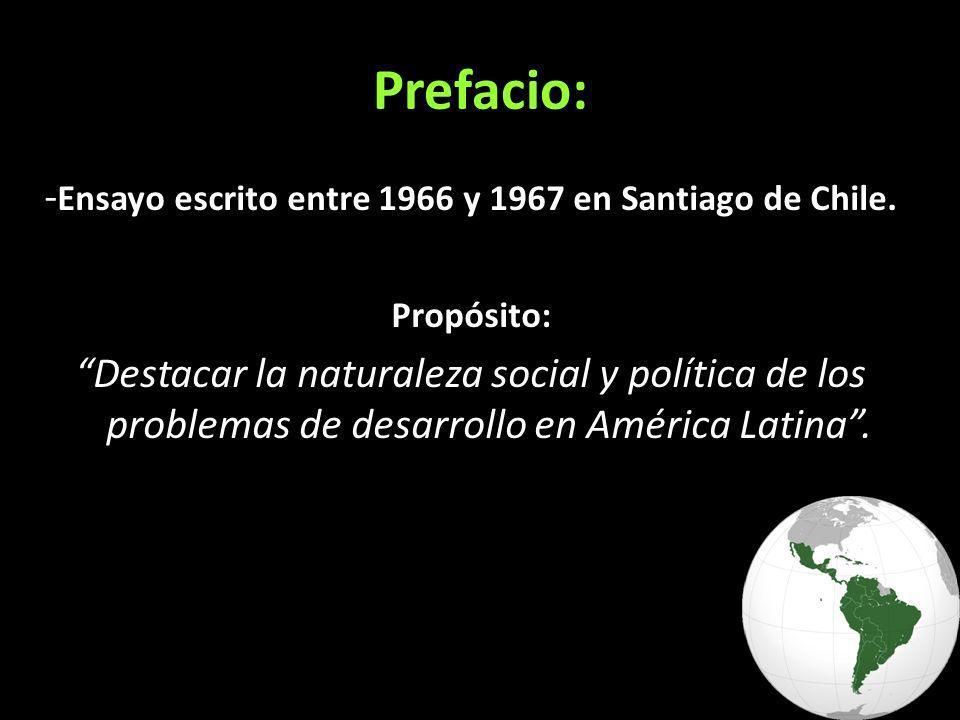 -Ensayo escrito entre 1966 y 1967 en Santiago de Chile.