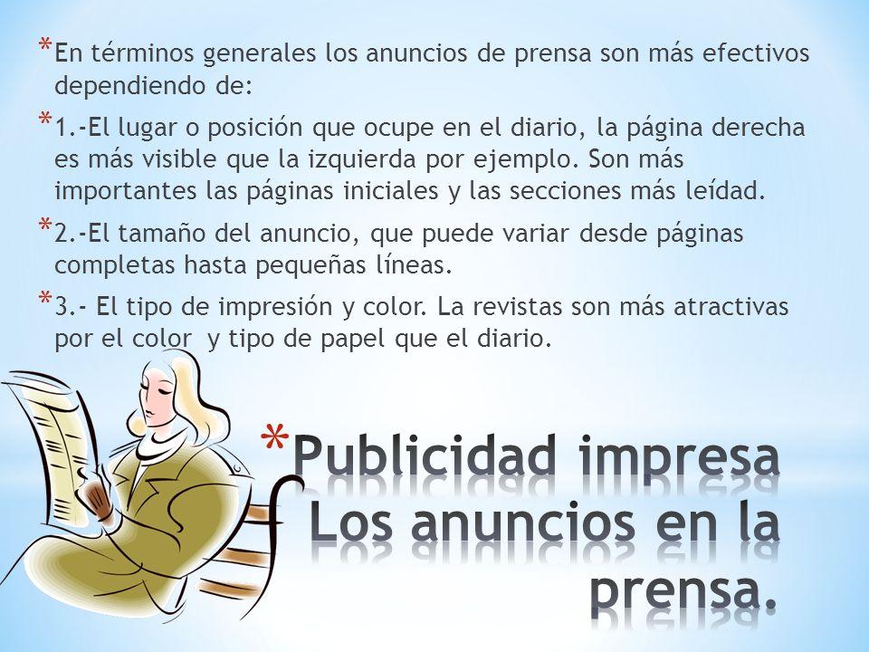Publicidad impresa Los anuncios en la prensa.