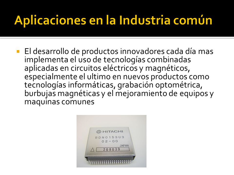 Aplicaciones en la Industria común