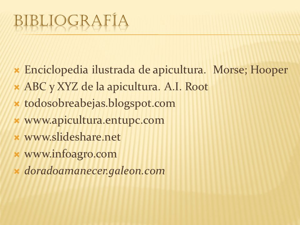 bibliografía Enciclopedia ilustrada de apicultura. Morse; Hooper