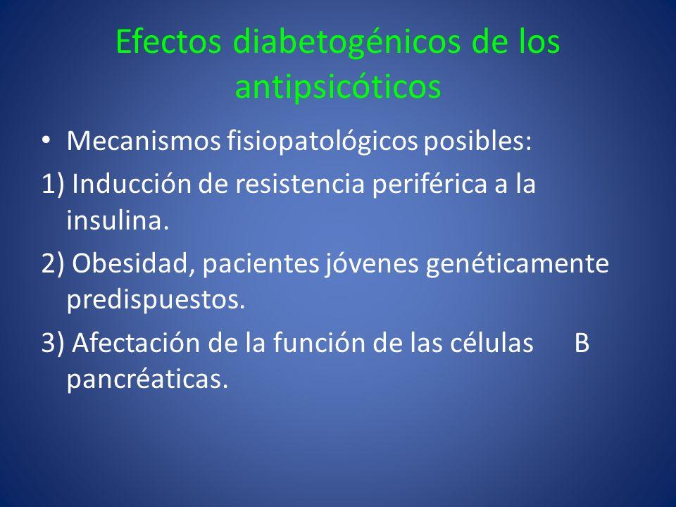 Efectos diabetogénicos de los antipsicóticos