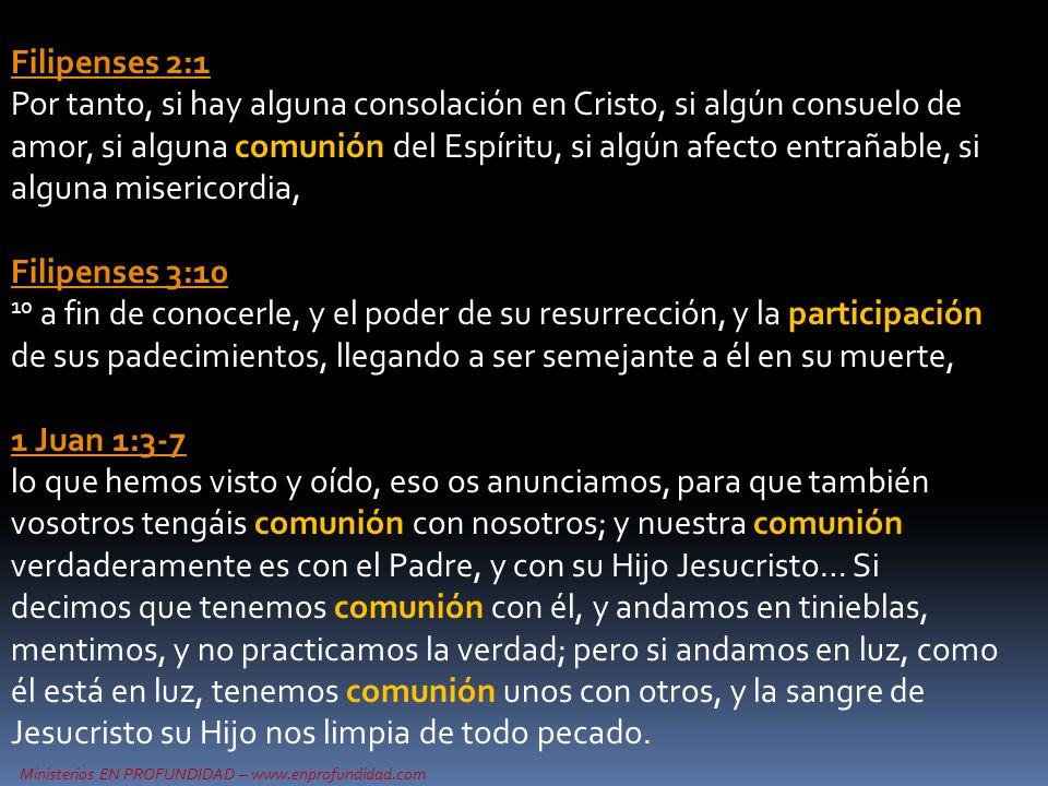Filipenses 2:1 Por tanto, si hay alguna consolación en Cristo, si algún consuelo de amor, si alguna comunión del Espíritu, si algún afecto entrañable, si alguna misericordia,