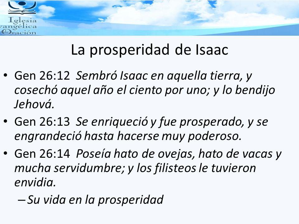 La prosperidad de Isaac