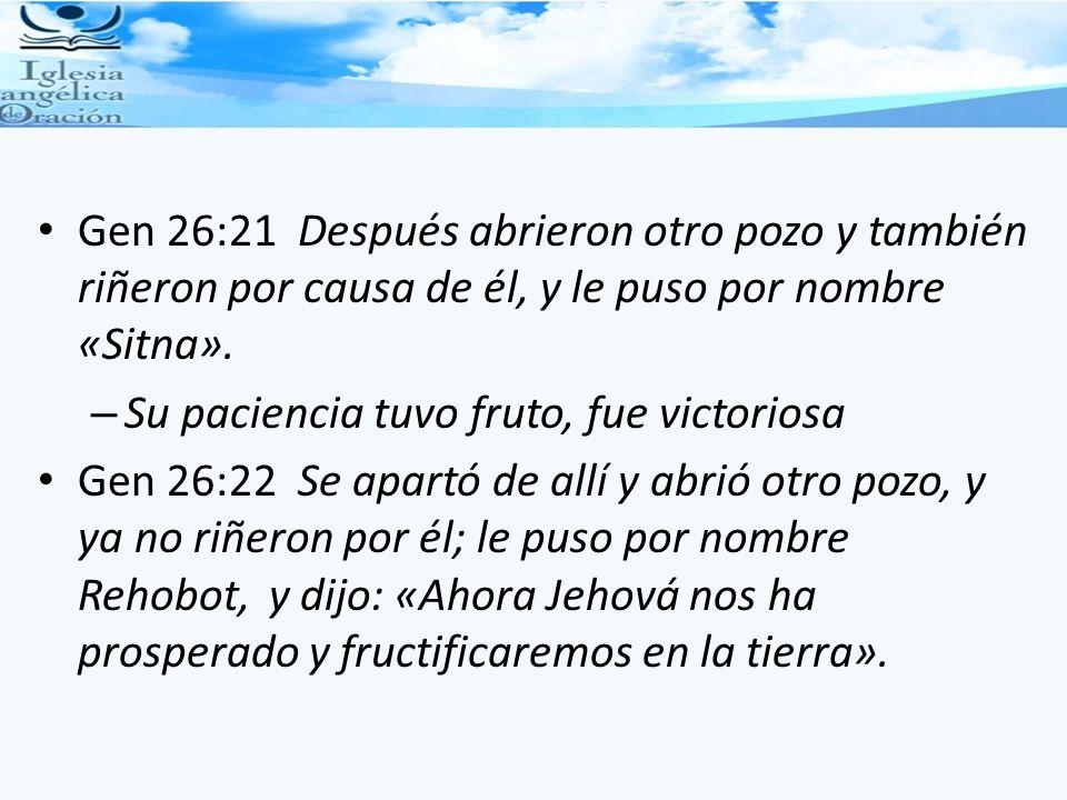 Gen 26:21 Después abrieron otro pozo y también riñeron por causa de él, y le puso por nombre «Sitna».