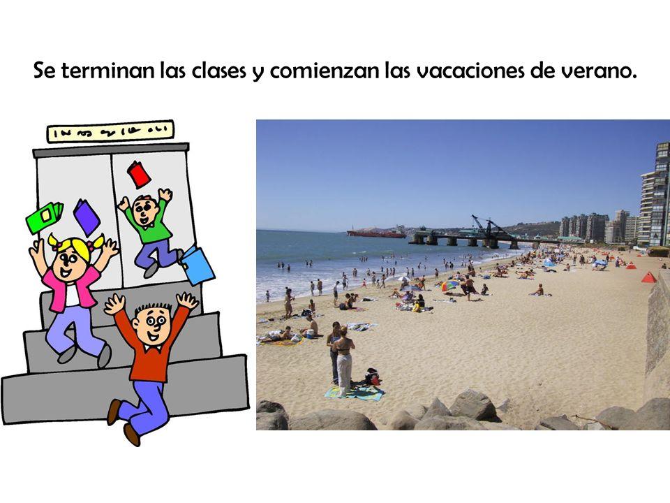 Se terminan las clases y comienzan las vacaciones de verano.