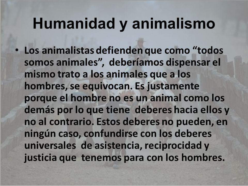Humanidad y animalismo