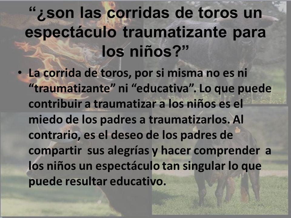 ¿son las corridas de toros un espectáculo traumatizante para los niños