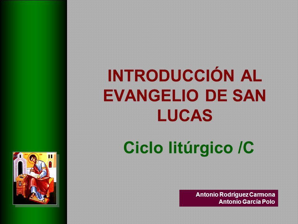 INTRODUCCIÓN AL EVANGELIO DE SAN LUCAS
