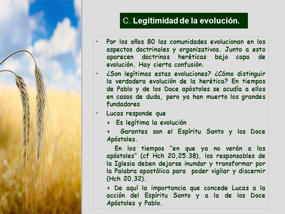 C. Legitimidad de la evolución.