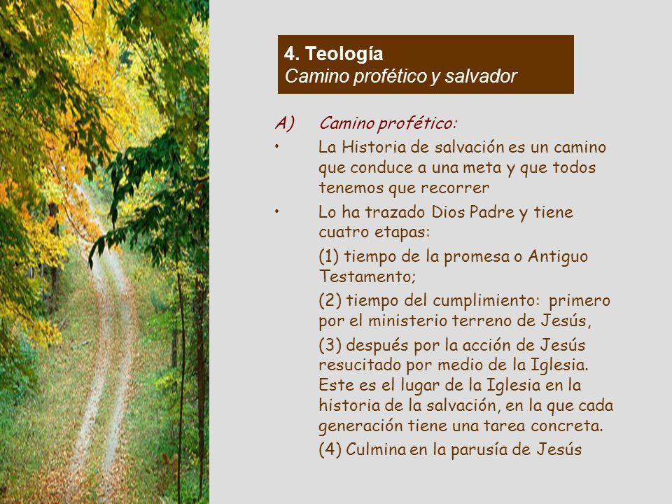 4. Teología Camino profético y salvador
